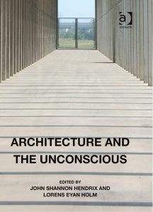 Architecture and the Unconscious_Hendrix PPC Selected_proof 0